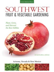 Southwest Fruit & Vegetable Gardening: Plant, Grow, and Harvest the Best Edibles - Arizona, Nevada & New Mexico